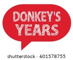 Donkey's Years Text  On Red...