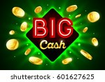 big cash bright casino banner... | Shutterstock .eps vector #601627625