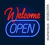 neon sign board welcome open.... | Shutterstock .eps vector #601821554