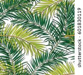 seamless pattern.tropical leaf... | Shutterstock .eps vector #601830119