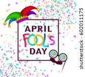 april fool's day background ... | Shutterstock .eps vector #602011175
