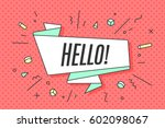 ribbon banner with text hello... | Shutterstock .eps vector #602098067