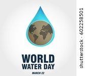 world water day   Shutterstock .eps vector #602258501
