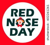 red nose day card. vector... | Shutterstock .eps vector #602261261