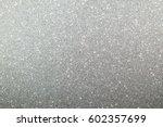 abstract glitter  lights. out... | Shutterstock . vector #602357699