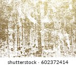 gold grunge texture to create... | Shutterstock .eps vector #602372414