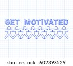 get motivated text hand drawn... | Shutterstock .eps vector #602398529