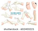 surgery. vector set. | Shutterstock .eps vector #602403221