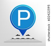 parking sign. parking sign... | Shutterstock .eps vector #602422595