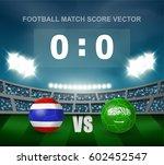 thailand vs saudi arabia soccer ... | Shutterstock .eps vector #602452547