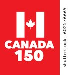 vector canadian 150 birthday... | Shutterstock .eps vector #602576669