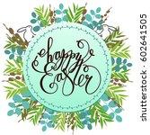 happy easter card  invitation.... | Shutterstock .eps vector #602641505