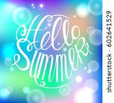 hello summer colorful card... | Shutterstock .eps vector #602641529
