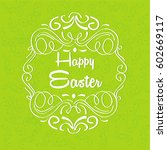 happy easter illustration or... | Shutterstock .eps vector #602669117