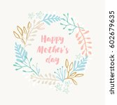 happy mother's day beautiful... | Shutterstock .eps vector #602679635