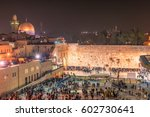 western wall at night in... | Shutterstock . vector #602730641