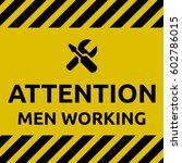 men working sign | Shutterstock .eps vector #602786015