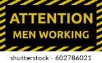 men working sign | Shutterstock .eps vector #602786021