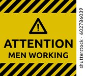 men working sign | Shutterstock .eps vector #602786039
