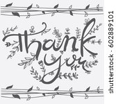 hand lettering thank you card | Shutterstock .eps vector #602889101