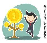 businessman happy his coin tree ... | Shutterstock . vector #602896685