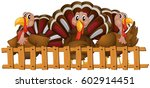 three turkeys behind the fence... | Shutterstock .eps vector #602914451
