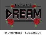 living the dream rock vector... | Shutterstock .eps vector #603225107