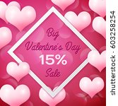 big valentines day sale 15... | Shutterstock . vector #603258254