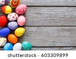 handmade painted easter eggs on ... | Shutterstock . vector #603309899