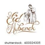 eid mubarak text with sketch of ... | Shutterstock .eps vector #603324335