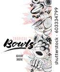 vector smoothie bowls banner.... | Shutterstock .eps vector #603334799