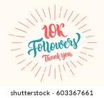 thank you 10k followers... | Shutterstock .eps vector #603367661