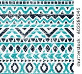 Seamless geometric pattern. Ethnic and tribal motifs. Grunge texture. Print for your textiles. Vector illustration. | Shutterstock vector #603389045
