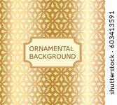 luxury ornamental vintage... | Shutterstock .eps vector #603413591