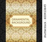 luxury ornamental vintage... | Shutterstock .eps vector #603413645