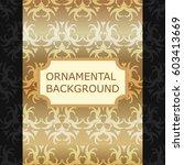 luxury ornamental vintage... | Shutterstock .eps vector #603413669