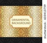 luxury ornamental vintage... | Shutterstock .eps vector #603413759