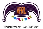 april fools day graphic design  ...   Shutterstock .eps vector #603434909