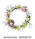 nest with eggs  spring blossom...   Shutterstock . vector #603436751