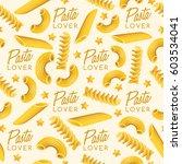 italian pasta seamless pattern  ... | Shutterstock .eps vector #603534041