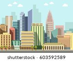 city landscape day view. modern ... | Shutterstock .eps vector #603592589