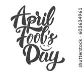 april fools day. hand drawn... | Shutterstock .eps vector #603634961