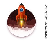 space rocket launch  startup... | Shutterstock .eps vector #603663869
