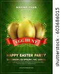 happy easter party flyer design.... | Shutterstock .eps vector #603686015