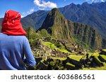 machu picchu  peru   13 oct ... | Shutterstock . vector #603686561