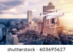 uav drone copter flying with... | Shutterstock . vector #603695627