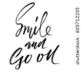 smile and go on. hand drawn... | Shutterstock .eps vector #603712235