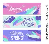set of artistic creative spring ... | Shutterstock .eps vector #603720671