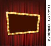 gold frame with light bulbs on... | Shutterstock .eps vector #603779465