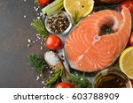 salmon steak and ingredients on ... | Shutterstock . vector #603788909